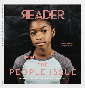 [Tyra Richardson featured on the cover of the print issue of the Chicago Reader, December 10, 2015: The People Issue]